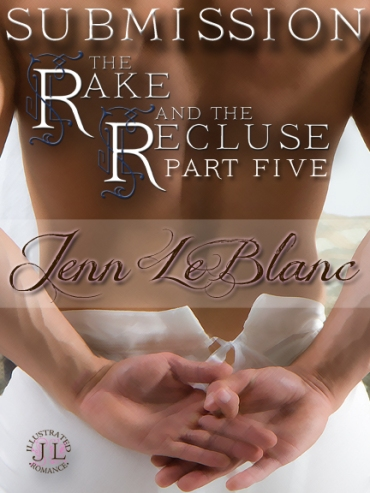 SUBMISSION The Rake And The Recluse Jenn LeBlanc