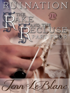 RUINATION The Rake And The Recluse Jenn LeBlanc