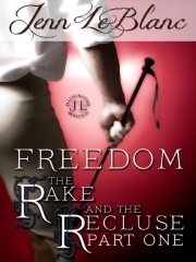 FREEDOM The Rake And The Recluse Jenn LeBlanc