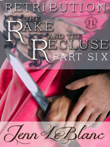 RETRIBUTION The Rake And The Recluse Jenn LeBlanc