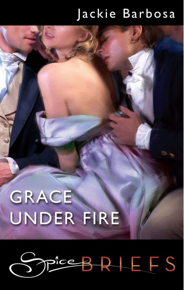 Grace Under Fire by Jackie Barbosa